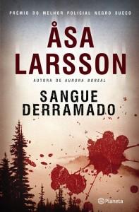 Sangue derramado, Planeta, Asa Larsson