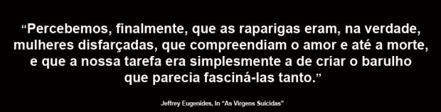 virgens suicidas_frase do alheio