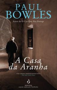 A casa da aranha, Pawl Bowles, Quetzal
