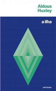 A Ilha, Antígona, Aldous Huxley