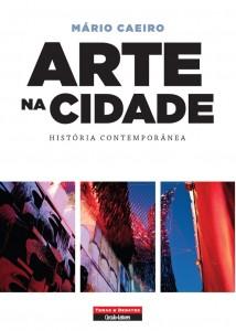 Mário Caeiro, Arte na Cidade, Temas e Debates