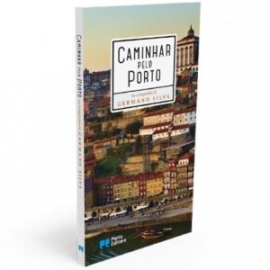 Porto Editora, Caminhar pelo Porto, Germano da Silva