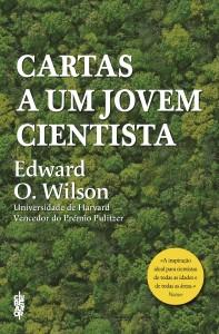 Clube do Autor, Cartas a um jovem cientista, Edward O. Wilson