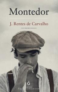 J. Rentes de Carvalho, Quetzal, Montedor