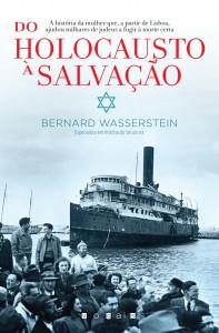 Vogais, Do Holocausto à Salvação, Bernard Wasserstein