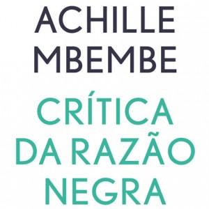Crítica da razão negra, Antígona, Achille Mbembe