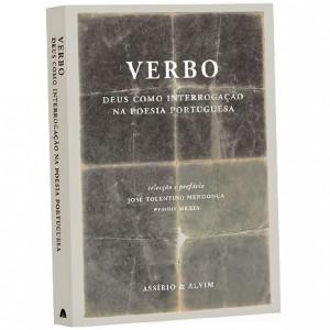 Verbo – Deus como interrogação na poesia portuguesa, Assírio & Alvim, José Tolentino Mendonça, Pedro Mexia