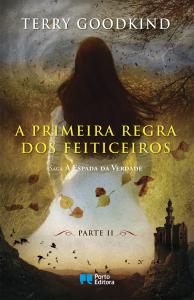 Porto Editora, A primeira regra dos feiticeiros, Terry Goodkind