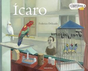 Ícaro, Kalandraka, Federico Delicado