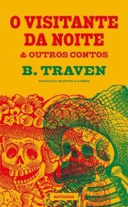 O visitante da noite & Outros Contos, Antígona, B. Traven