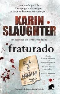 Karin Slaughter, Topseller, Fraturado