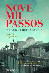 Nove mil passos, Pedro Almeida Vieira, Planeta
