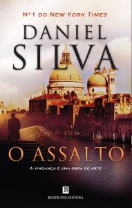 O Assalto, Daniel Silva, Bertrand Editora
