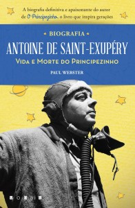 Paul Webster, Antoine de Saint-Exupéry, Vogais, A vida e morte do principezinho