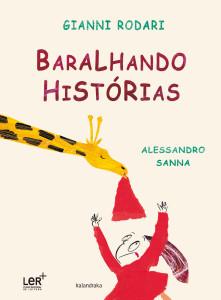 Gianni Rodari, Baralhando histórias, Kalandraka, Alessandro Sanna,