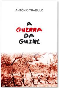 A Guerra da Guiné, Editorial Cristo Negro, António Trabulo