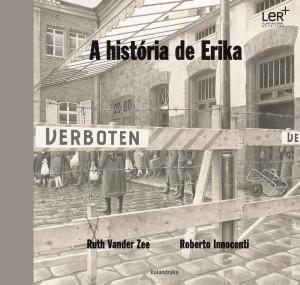 Roberto Innocenti, Ruth Vander Zee, A história de Erika, Kalandraka,