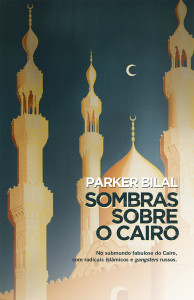 Parker Bilal, Porto Editora, Sombras sobre o Cairo