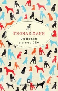Um homem e o seu cão, Bertrand Editora, Thomas Mann