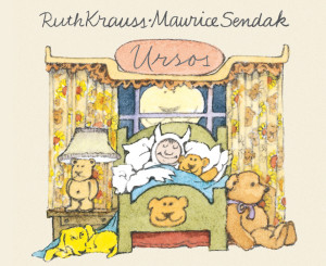Kalandraka, Ursos, Ruth Krauss, Phyllis Rowland