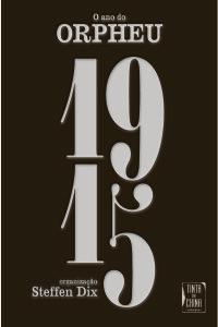 1915 - O Ano do Orpheu, Tinta da China, Steffen Dix