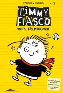Booksmile, Stephan Pastis, Timmy Fiasco, Volta Tás Perdoado