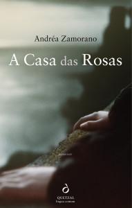 A casa das rosas, Quetzal, Andréa Zamorano