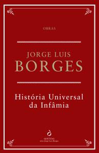 História Universal da Infâmia, Quetzal, Jorge Luis Borges