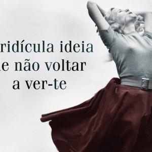A Ridícula Ideia de Não Voltar a Ver-te, Porto Editora, Rosa Montero