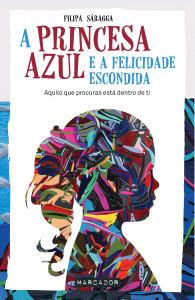 A Princesa Azul e a Felicidade Escondida, Marcador, Filipa Sáragga