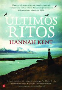 Últimos Ritos, Saída de Emergência, Hannah Kent
