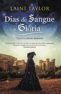 Dias de Sangue e Glória, Porto Editora, Entre Mundos, Laini Taylor