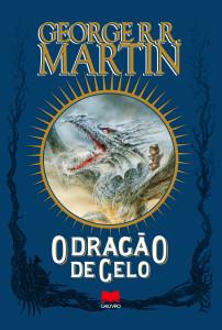 O Dragão de Gelo, George R. R. Martin, Gailivro