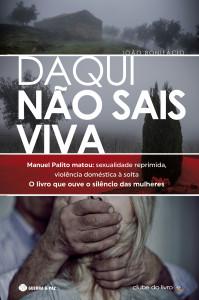 Daqui não sais viva, Guerra & Paz, João Bonifácio