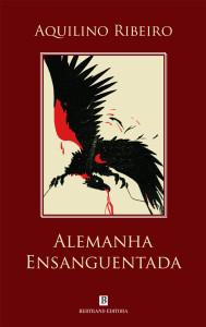 Alemanha Ensaguentada, Bertrand Editora, Aquilino Ribeiro