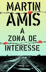 A Zona de Interesse, Quetzal, Martin Amis