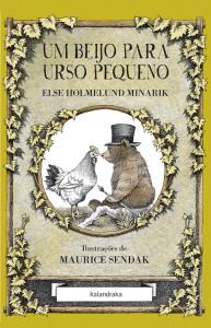 Urso Pequeno, Kalandraka, Um Beijo Para Urso Pequeno, Else Holmelund Minarik, Maurice Sendak