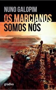 Os Marcianos Somos Nós, Gradiva, Nuno Galopim