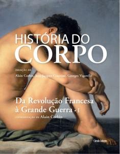 Da Revolução Francesa à Grande Guerra, Círculo de Leitores, História do Corpo