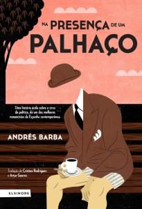 Na Presença de um Palhaço, Elsinore, Andrés Barba