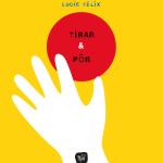 Tirar & Pôr, Orfeu Negro, Lucie Félix