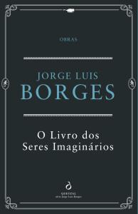 O Livro dos Seres Imaginários, Quetzal, Jorge Luis Borges