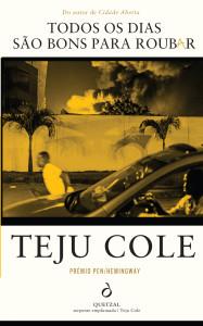 Todos os dias são bons para roubar, Quetzal, Teju Cole