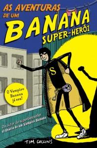 As Aventuras de um Banana Super-Herói, Booksmile, Tim Collins