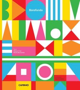 Barafunda, Afonso Cruz, Marta Bernardes, José Cardoso, Caminho,