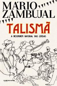 Talismã, Clube do Autor, Mário Zambujal
