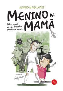 Menino da Mamã, Verso da História, Álvaro Magalhães