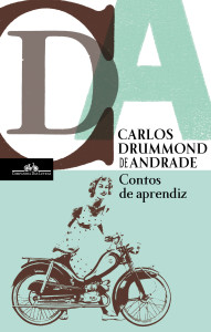 Contos de Aprendiz, Companhia das Letras, Carlos Drummond de Andrade