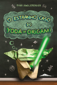 Capa_O-Estranho-Caso-do-Yoda-de-Origami