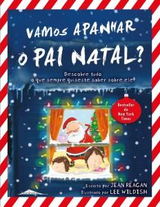 Vamos apanhar o Pai Natal?, Jean Reagan, Topseller, Lee Wildish